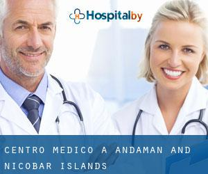 Centro Medico a Andaman and Nicobar Islands