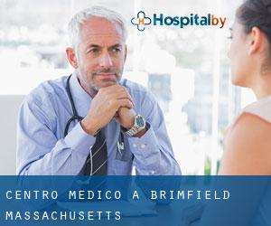 Centro Medico a Brimfield (Massachusetts)