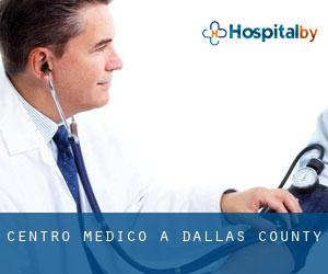 Centro Medico a Dallas County
