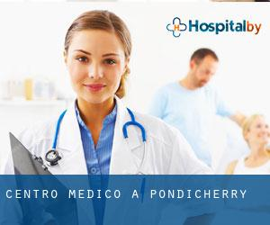 Centro Medico a Pondicherry