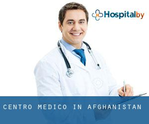 Centro Medico in Afghanistan