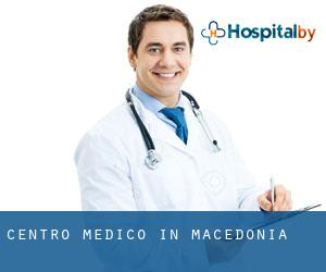Centro Medico in Macedonia