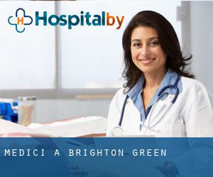 Medici a Brighton Green