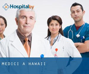 Medici a Hawaii