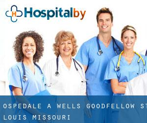 Ospedale a Wells-Goodfellow (St. Louis, Missouri)