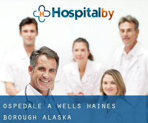 ospedale a Wells (Haines Borough, Alaska)